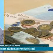 Dinero y felicidad en Els Dematins de IB3
